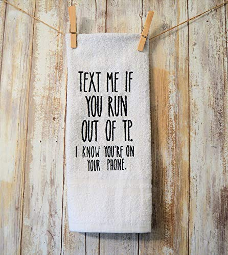 - Funny Bathroom Hand Towel Machine Embroidered Text me if you run outta Toilet Paper