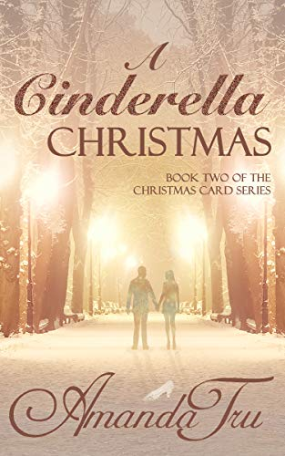A Cinderella Christmas: Inspirational Romance (The Christmas Card Series)