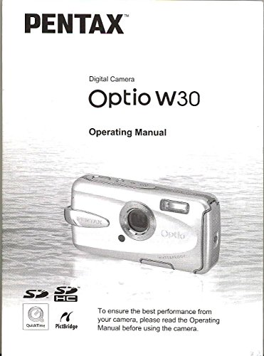 W30 Camera - Pentax Optio W30 Original Operating Manual