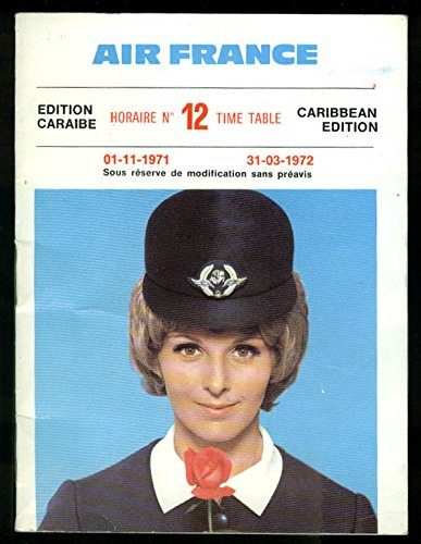 air-france-airline-timetable-caribbean-edition-11-1-1971-3-31-1972