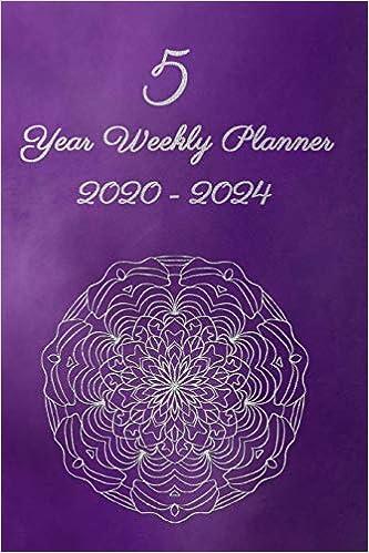 5 Year Weekly Planner 2020 - 2024: Mandala - Agenda Planner ...