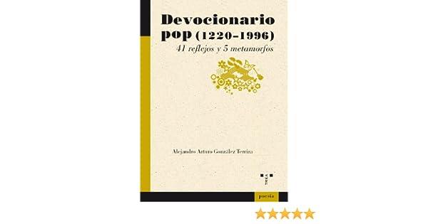 Devocionario pop (1220-1996): 24 (Poesía): Amazon.es: González Terriza, Alejandro Arturo: Libros