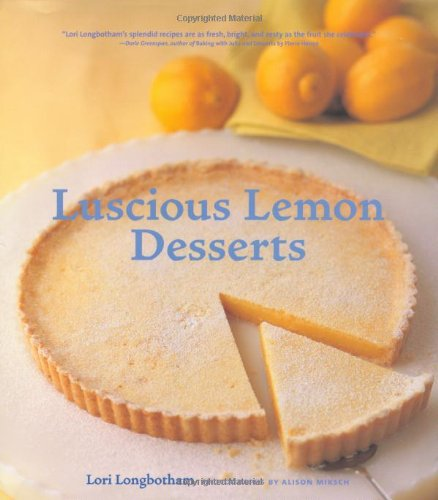 Luscious Lemon Desserts Recipe Book available in Hardcover or Kindle Versions by Lori Longbotham