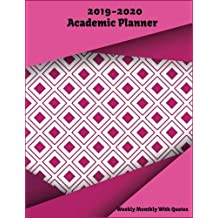 2019-2020 Academic Planner Weekly & Monthly, With Inspirational Quotes: Pink Planner 2019-2020, 2019-2020 Calendar Planner Weekly And Monthly, 2019-2020 Two Year Planner, 2 Year Planner 2019-2020 | Daily Weekly And Monthly Calendar | Agenda Schedule Organizer Journal Notebook (24 Month Weekly Monthly Planner).