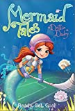 Ready, Set, Goal! (Mermaid Tales)