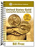 United States Gold Counterfeit Guide, Bill Fivaz, 0794820077
