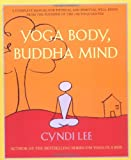 Yoga Body, Buddha Mind, Cyndi Lee, 1594480249