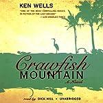 Crawfish Mountain | Ken Wells