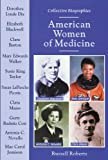American Women of Medicine, Russell Roberts, 0766018350