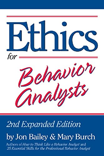 Ethics for Behavior Analysts: 2nd Expanded Edition Pdf