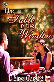 The Table In the Window by [Cantrell, Elaine]
