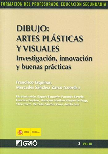 Descargar Libro Dibujo: Artes Plásticas Y Visuales. Investigación, Innovación Y Buenas Prácticas Aurelia Sanz