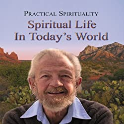 Practical Spirituality: Spiritual Life in Today's World