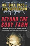 Beyond the Body Farm, Bill Bass and Jon Jefferson, 0060875291