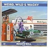 Time Life Rock 'N' Roll Era: Weird, Wild & Wacky { Various Artists }
