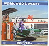 Time Life Rock 'N' Roll Era: Weird, Wild & Wacky { Various Artists }