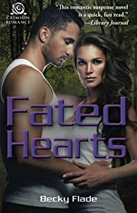 Fated Hearts by Becky Flade (2015-11-03)