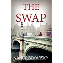 The Swap: A Nicole Graves Mystery (Nicole Graves Mysteries Book 1)