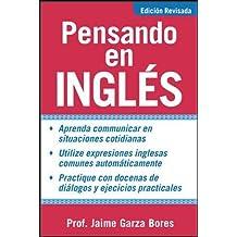 Pensando En Ingles/Thinking in English