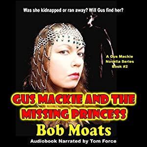 Gus Mackie and the Missing Princess Audiobook