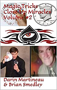 Magic Tricks Close Up Miracles Volume #2