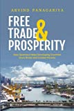 Free Trade and Prosperity: How Openness Helps Developing Countries Grow Richer and Combat Poverty