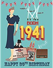 Born 1941, Happy 80th Birthday: 80th birthday trivia & fact book | the perfect gift of a nostalgic trip back to the year you were born 1941.