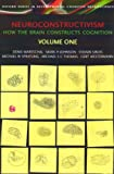 img - for Neuroconstructivism: Volumes I & II (Developmental Cognitive Neuroscience) (v. 1 & 2) book / textbook / text book