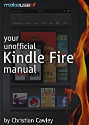 Your Unofficial Kindle Fire Manual (English Edition)