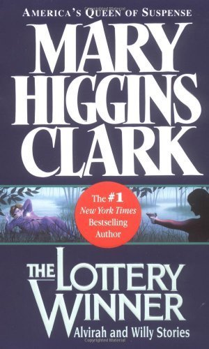 Lottery Winner By Clark  Mary Higgins  2003  Mass Market Paperback