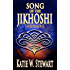 Song of the Jikhoshi (Treespeaker Book 2)