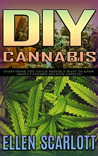 DIY Cannabis Extracts Everything Possibly ebook product image