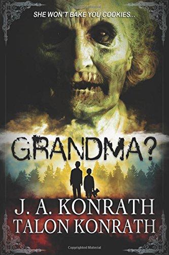 GRANDMA Attack Geriatric Zombies Novel