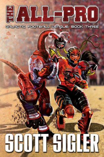 The All Pro Galactic Football League Book 3 Kindle Edition By