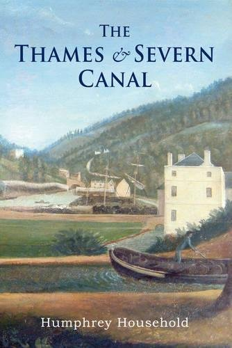 Read Online The Thames and Severn Canal PDF