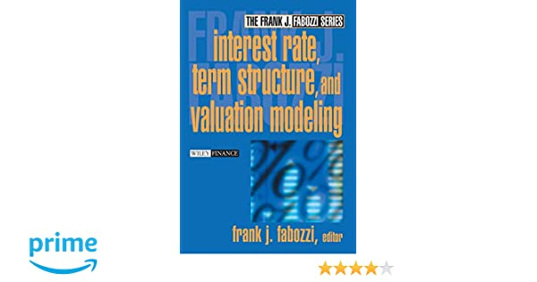 Interest rate, term structure, and valuation modeling /