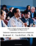 Argyris Is Arduous: a Strategy for Teaching and Learning Models I and II Theories-In-use, Hemant Sashittal, 1497503450
