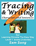 Tracing and Writing Characters and Sentences, Sam Song, 1466449136