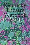 Best Theatre Yearbooks - Kentucky Theatre Yearbook 2019 Review