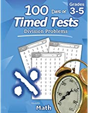 Humble Math - 100 Days of Timed Tests: Division: Ages 8-10, Math Drills, Digits 0-12, Reproducible Practice Problems, Grades 3-5, KS1