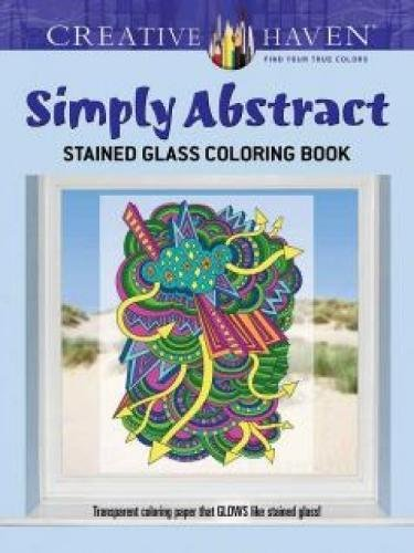 Creative Haven Simply Abstract Stained Glass Coloring Book (Adult Coloring) pdf