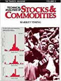 Technical Analysis of Stocks and Commodities : Market Timing, , 0938773054