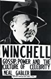 "Hailed as the most important and entertaining biography in recent memory, Gabler's account of the life of fast-talking gossip columnist and radio broadcaster Walter Winchell ""fuses meticulous research with a deft grasp of the cultural nuances..."