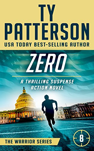 Zero: A Covert-ops Suspense Action Novel (Warriors Series of Crime Action Thrillers Book 8)