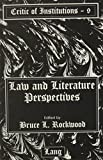 Law and Literature Perspectives 9780820430119