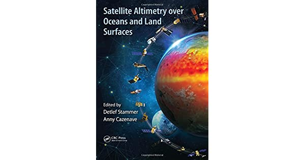 Amazon.com: Satellite Altimetry Over Oceans and Land ...
