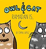 Owl & Cat: Ramadan Is...