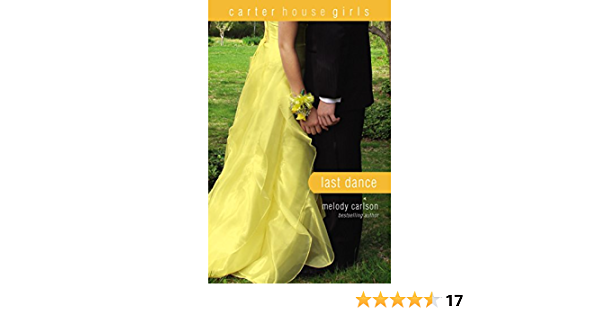 Read The Last Dance Carter House Girls 8 By Melody Carlson