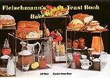 Fleischmann's Bake-It-Easy Yeast Book. All-New, Easier-than-Ever.