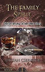 The Family Spirit: Digital Fantasy Fiction Short Story (Digital Fiction Short Story)